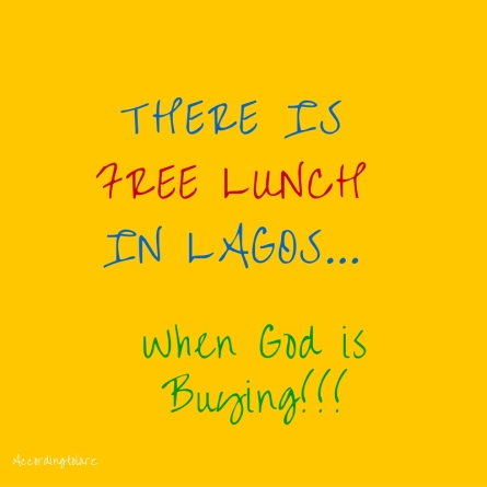there is free lunch in lagos! (1)